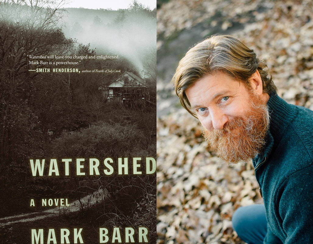 Watershed by Mark Barr - 2019 Winner of the David J. Langum, Sr. Prize in American Historical Fiction