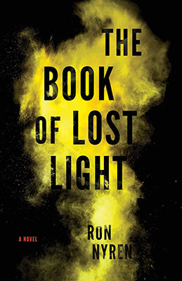 The Book of Lost Light by Ron Nyren - Finalist for the 2020 Langum Prize in American Historical Fiction